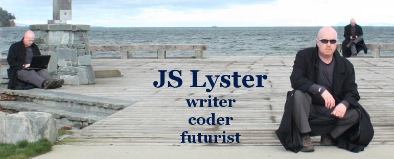 JS Lyster: writer, coder, futurist